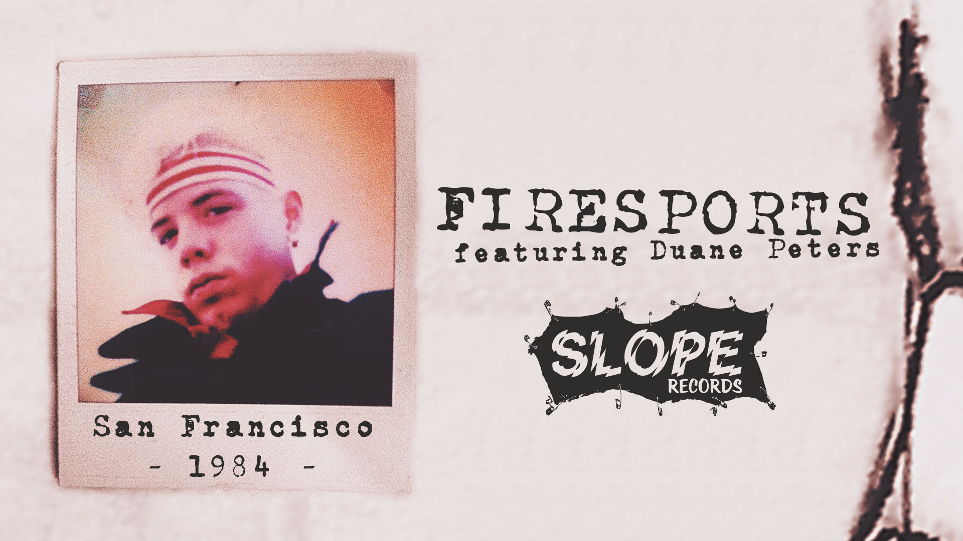 Firesports featuring Duane Peters - Slope Records