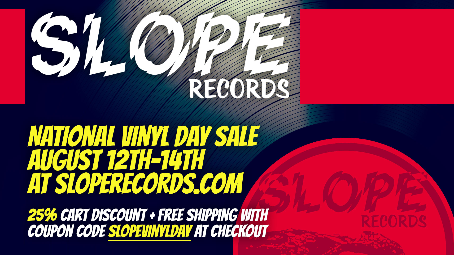 Slope Records National Vinyl Record Day Sale 8/12-8/14
